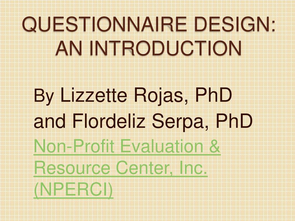 questionnaire design an introduction l.