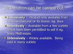 distribution can be carried out