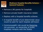 medicare hospital benefits scheme general features