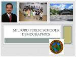 milford public schools demographics