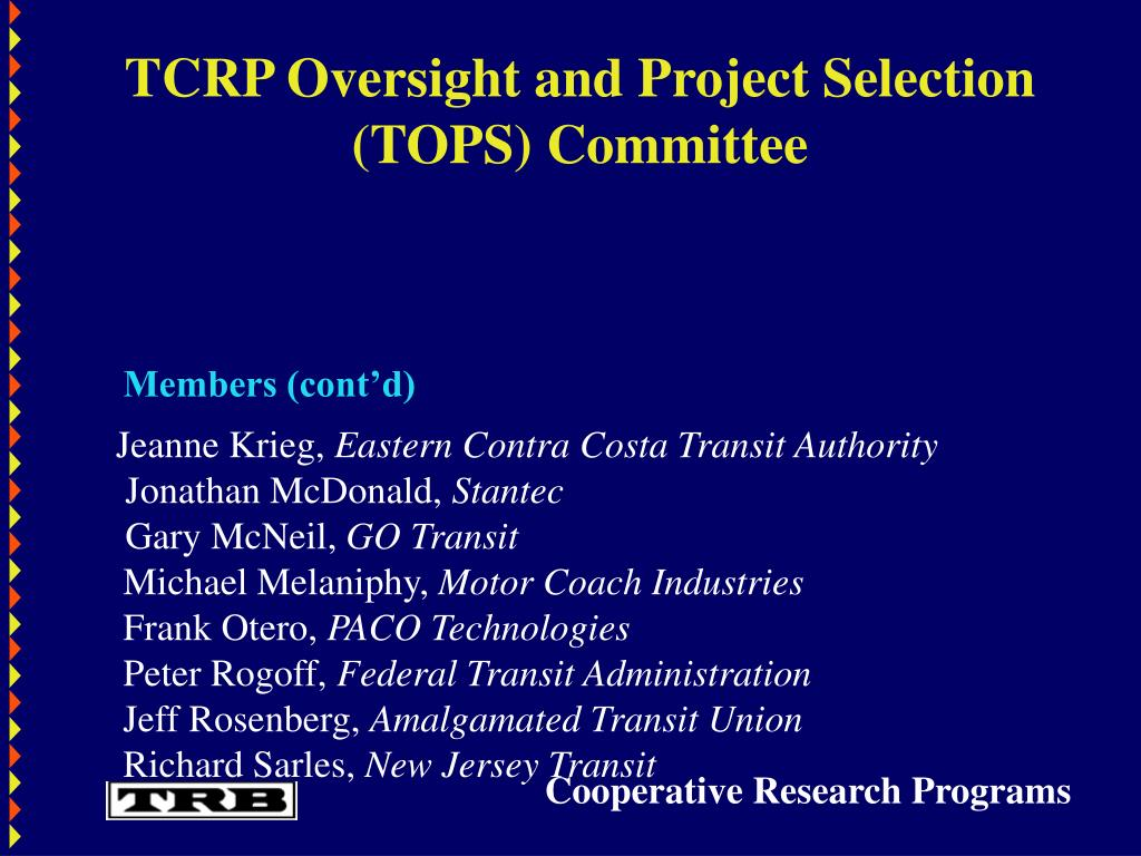TCRP Oversight and Project Selection (TOPS) Committee