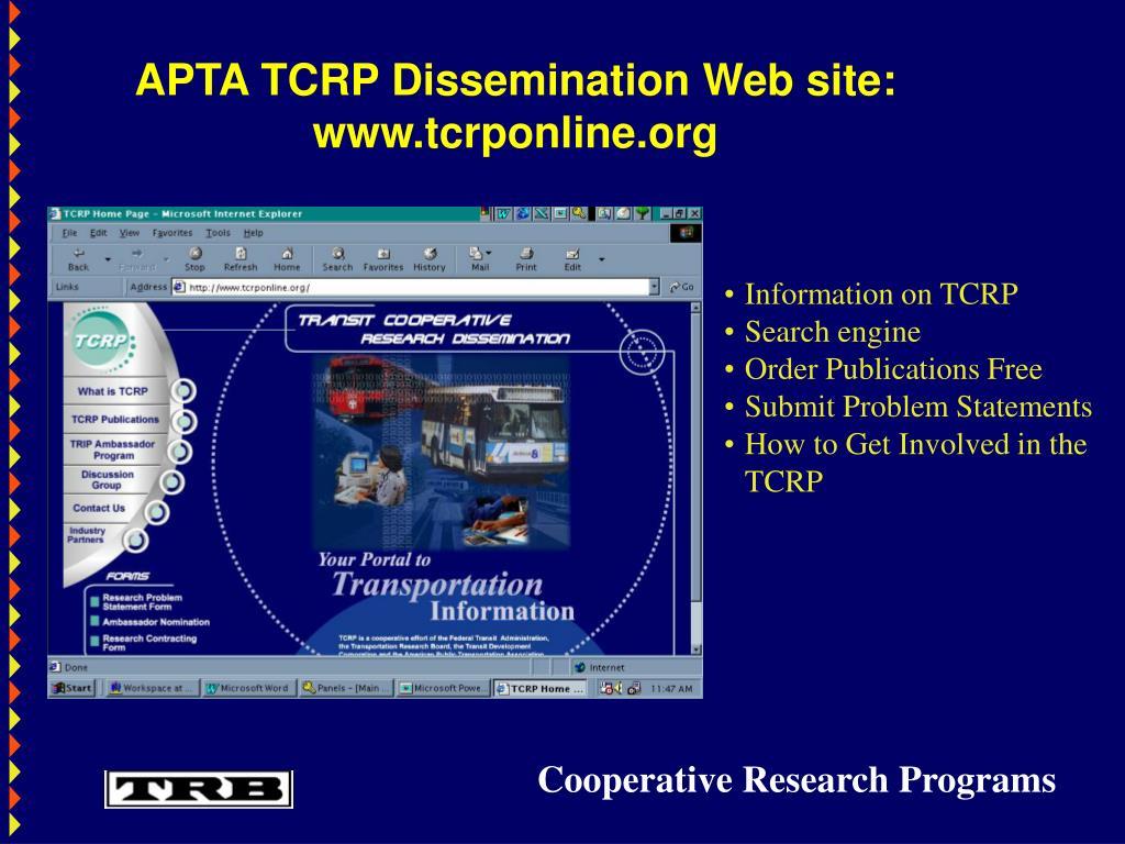 APTA TCRP Dissemination Web site:   www.tcrponline.org