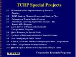 tcrp special projects