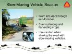 slow moving vehicle season
