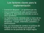 los factores claves para la implementaci n