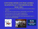 convenio sindicato pescadores maitencillo y universidad del mar 2001