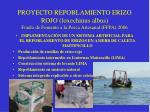 proyecto repoblamiento erizo rojo loxechinus albus fondo de fomento a la pesca artesanal ffpa 2006