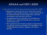 adaaa and hiv aids