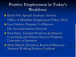 positive employment in today s workforce
