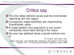 critics say