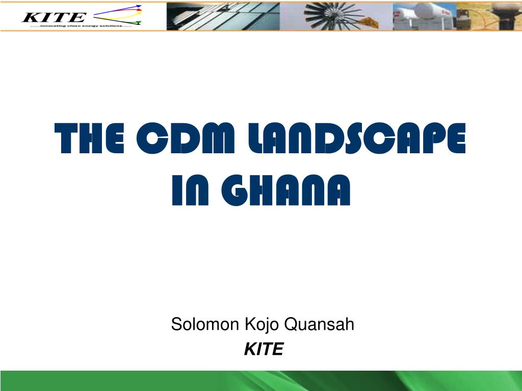 the cdm landscape in ghana l.