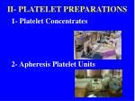 ii platelet preparations