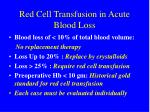 red cell transfusion in acute blood loss