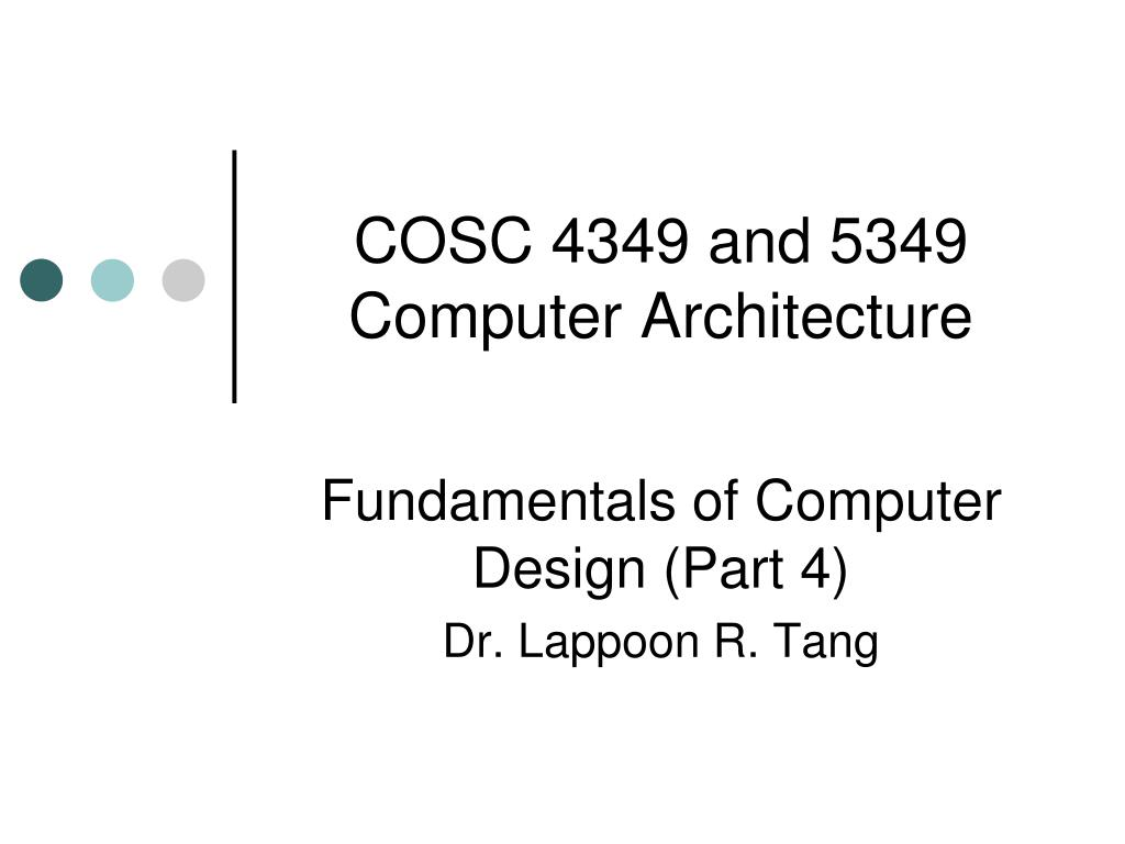 cosc 4349 and 5349 computer architecture l.