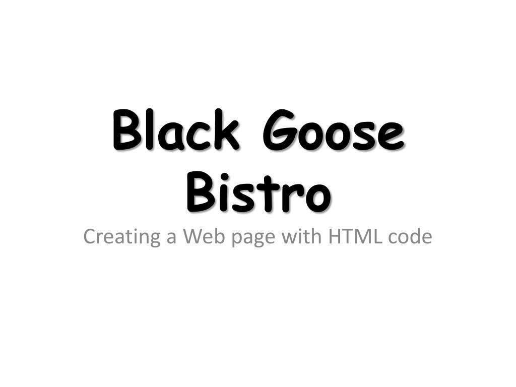 black goose bistro l.