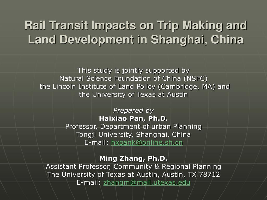 rail transit impacts on trip making and land development in shanghai china l.