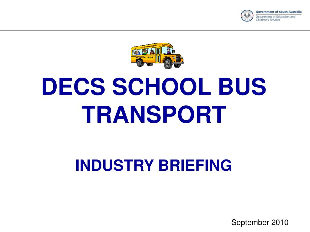 decs school bus transport industry briefing l.