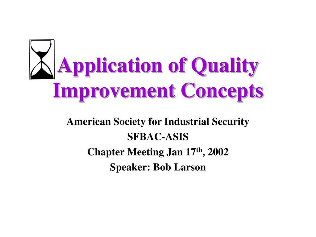 application of quality improvement concepts l.
