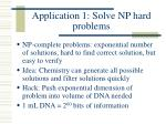 application 1 solve np hard problems