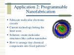 application 2 programmable nanofabrication