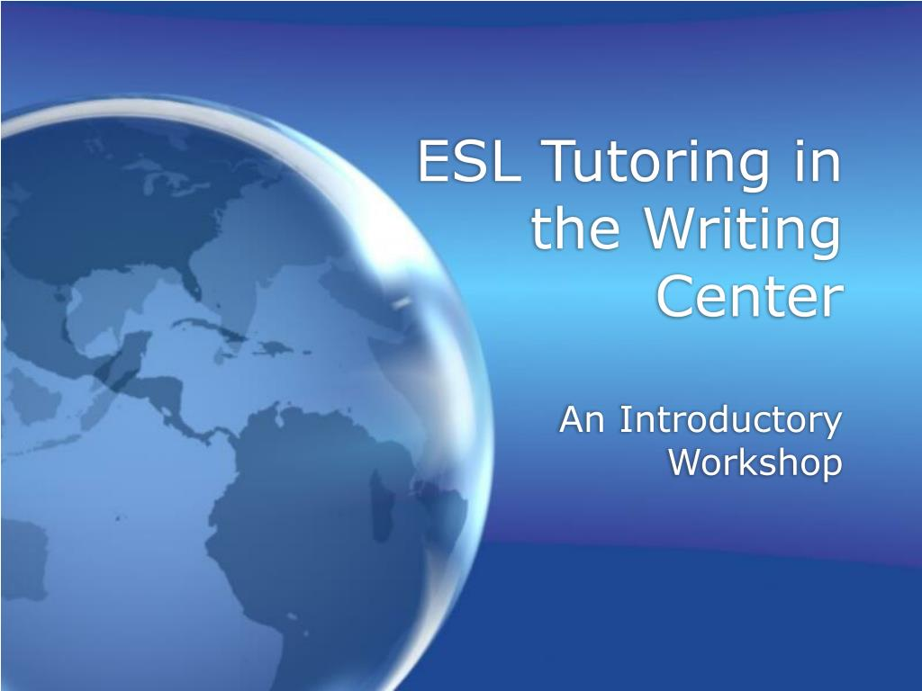 esl tutoring in the writing center l.