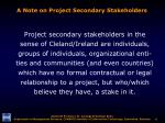 a note on project secondary stakeholders