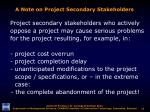 a note on project secondary stakeholders13