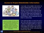 access to project stakeholder information