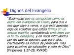 dignos del evangelio