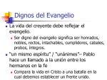 dignos del evangelio10