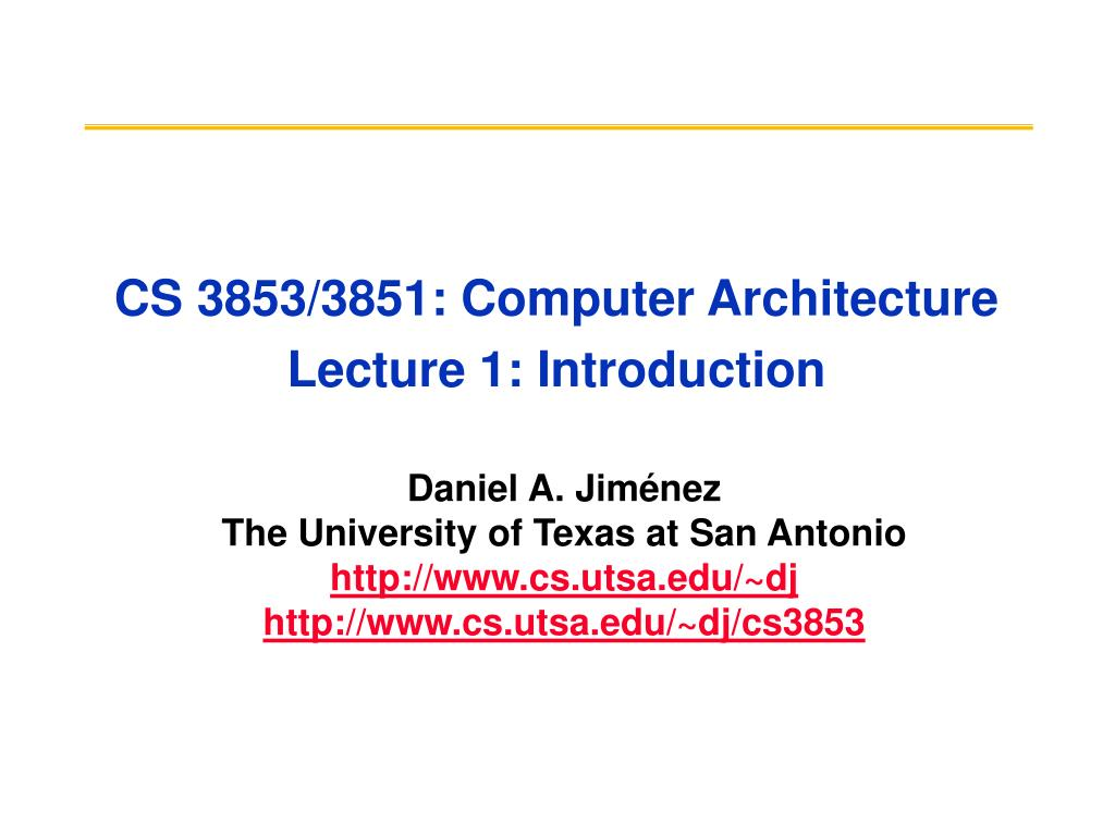 cs 3853 3851 computer architecture lecture 1 introduction l.
