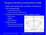 desiging interactive computational media