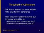 threshold of adherence