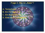 frage 4 was ist nuke