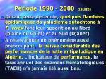 p riode 1990 2000 suite