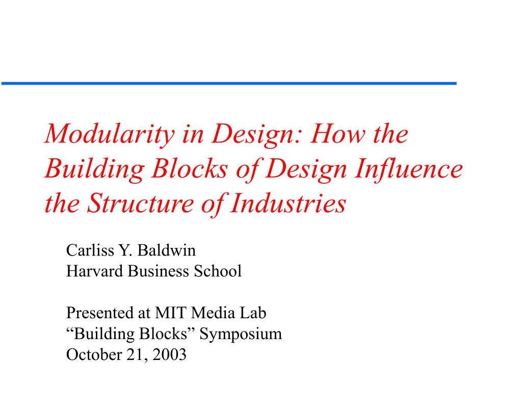 modularity in design how the building blocks of design influence the structure of industries l.
