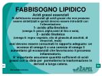 fabbisogno lipidico