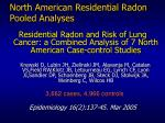 north american residential radon pooled analyses
