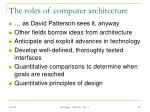 the roles of computer architecture