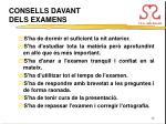 consells davant dels examens
