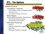etl the options