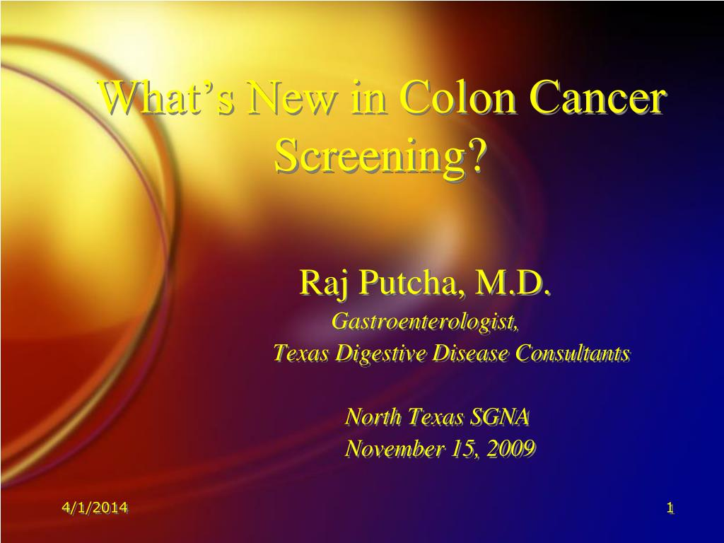PPT - What's New in Colon Cancer Screening? PowerPoint