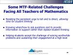 some mtf related challenges facing all teachers of mathematics