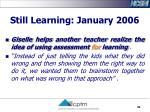still learning january 2006
