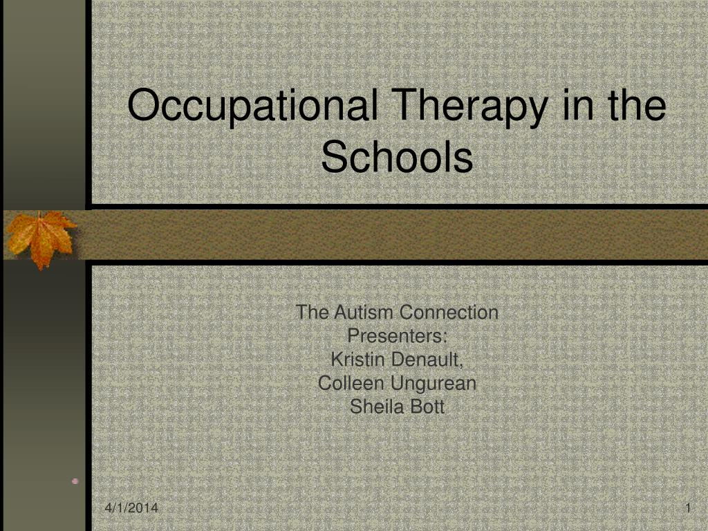 occupational therapy in the schools l.