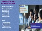 impactos en la educaci n