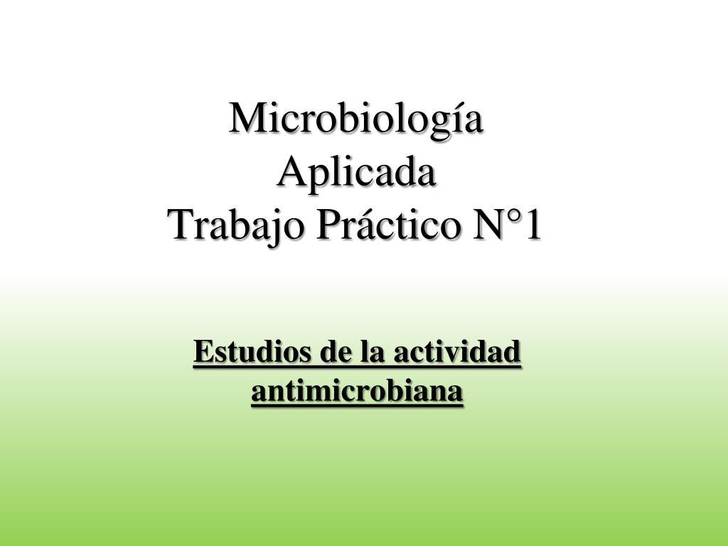 microbiolog a aplicada trabajo pr ctico n 1 l.