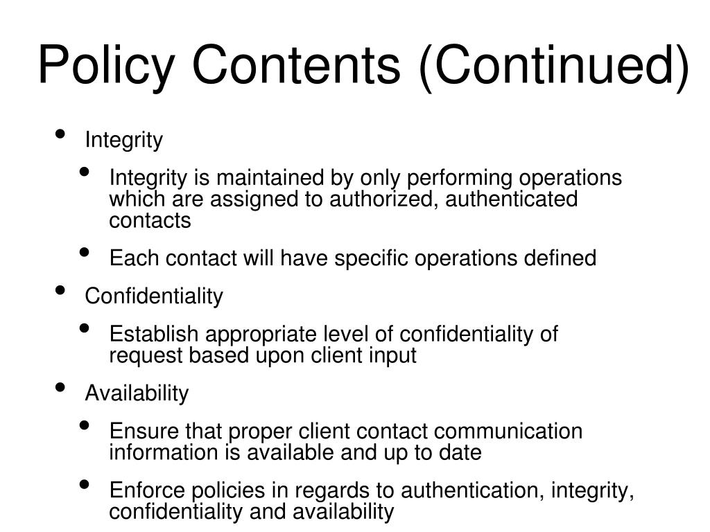 Policy Contents (Continued)