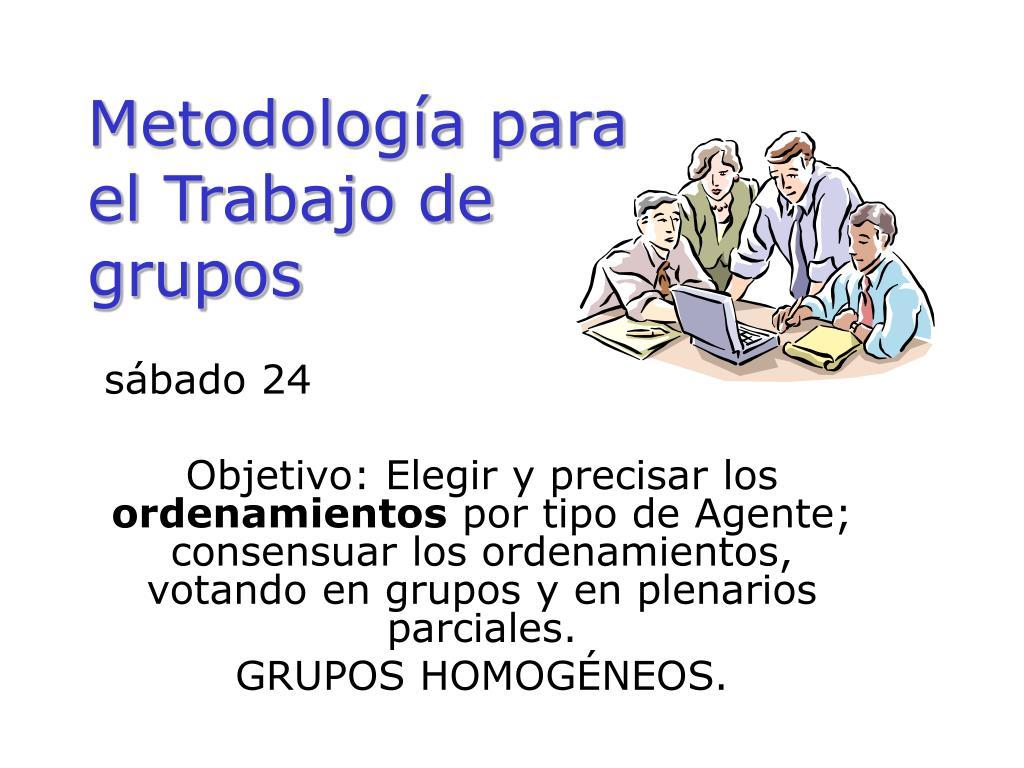 metodolog a para el trabajo de grupos l.