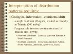 interpretation of distribution patterns requires44